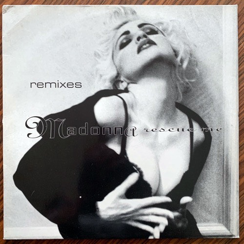 "MADONNA Rescue Me (Remixes) (Sire - Germany original) (VG+) 12"""