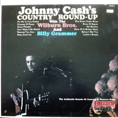 JOHNNY CASH WITH THE WILBUR BROS. AND BILLY GRAMMER Johnny Cash's-Country Round-Up (Hilltop - USA original) (VG+) LP