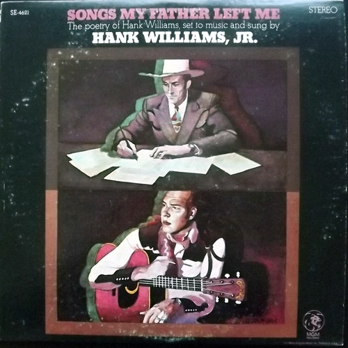HANK WILLIAMS JR. Songs My Father Left Me (MGM - USA original) (VG/EX) LP