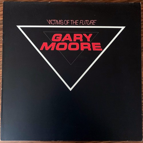 GARY MOORE Victims Of The Future (10 - Europe original) (VG+/VG) LP