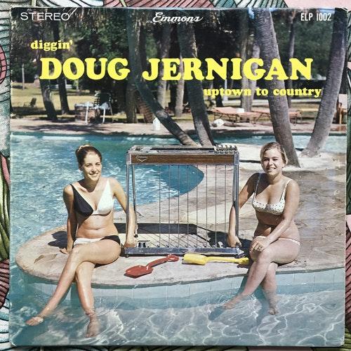 DOUG JERNIGAN Diggin' Doug Jernigan Uptown To Country (Emmons - USA original) (VG) LP