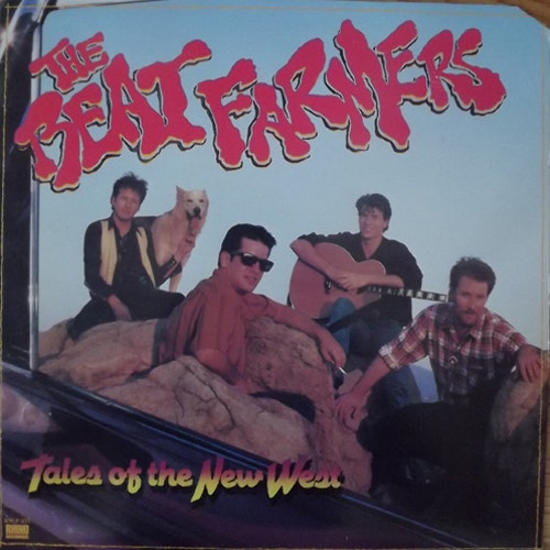 BEAT FARMERS, the Tales Of The New West (Rhino - USA original) (VG+/EX) LP