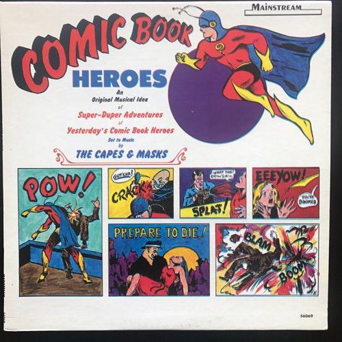 CAPES & MASKS, the Comic Book Heroes (Mainstream - USA original) (VG+) LP