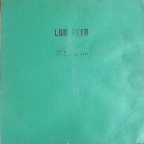 LOU REED Live In Stockholm 1974 (No label - Sweden unofficial release) (F/VG-) LP