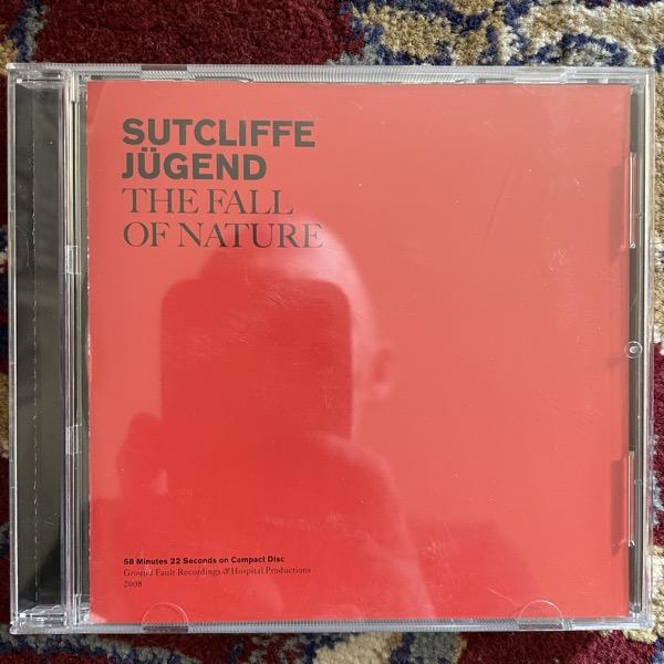 SUTCLIFFE JÜGEND The Fall Of Nature (Ground Fault - USA original) (EX) CD