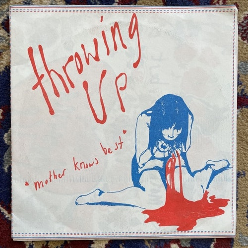 """THROWING UP Mother Knows Best (What's Your Rupture? - USA original) (VG+/EX) 7"""""""