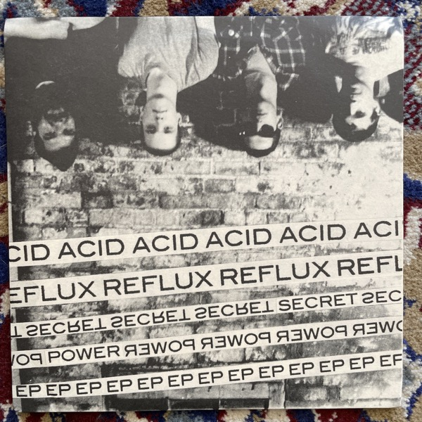 """ACID REFLUX Secret Power EP (No Way - USA original) (EX) 7"""""""