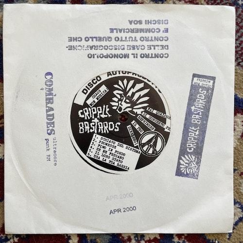 """CRIPPLE BASTARDS / COMRADES Split (SOA - Italy original) (VG+) 7"""""""