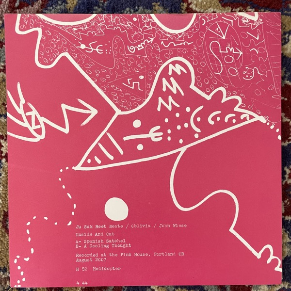 """JU SUK REET MEATE, OBLIVIA, JOHN WIESE Inside And Out (Helicopter - USA original) (VG+) 7"""""""