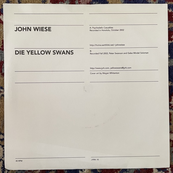 "JOHN WIESE / DIE YELLOW SWANS Split (Collective Jyrk - USA original) (VG+/EX) 7"""