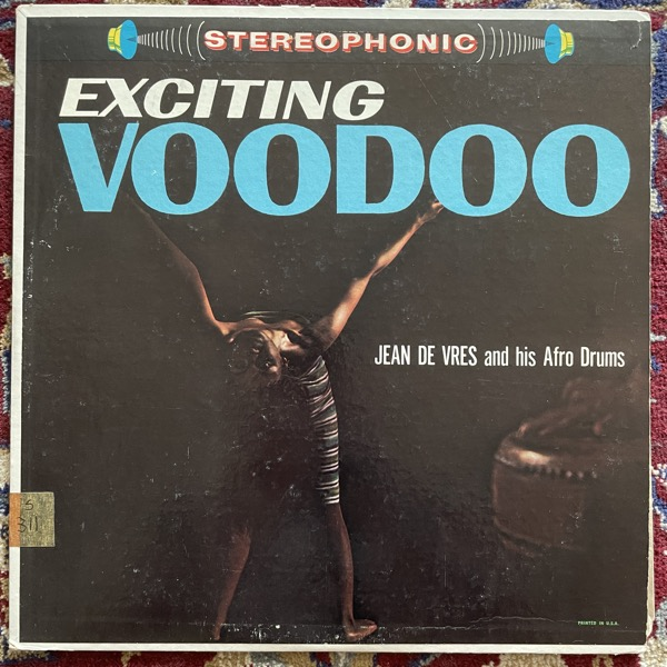JEAN DE VRES AND HIS AFRO DRUMS Exciting Voodoo (Palace - USA original) (VG) LP