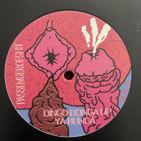 "PASSENGER OF SHIT Dingo Donga Up Ya Bunga (Hong Kong Violence - Holland original) (VG+) 12"""
