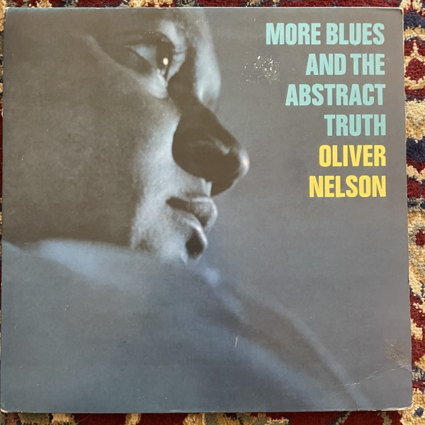 OLIVER NELSON More Blues And The Abstract Truth (Impulse - USA reissue) (VG/VG+) LP
