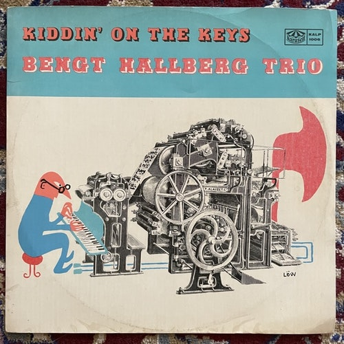 BENGT HALLBERG TRIO Kiddin' On The Keys (Karusell - Sweden original) (VG+/G) LP