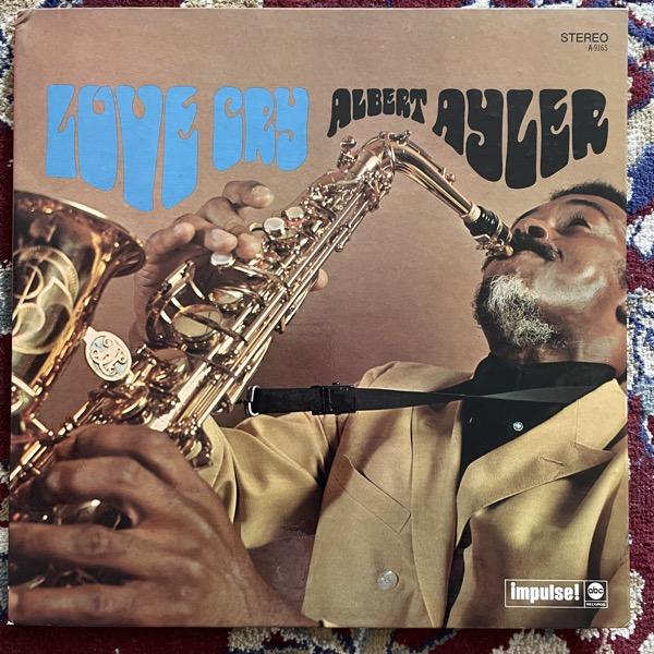 ALBERT AYLER Love Cry (Impulse - USA 1973 reissue) (VG+) LP