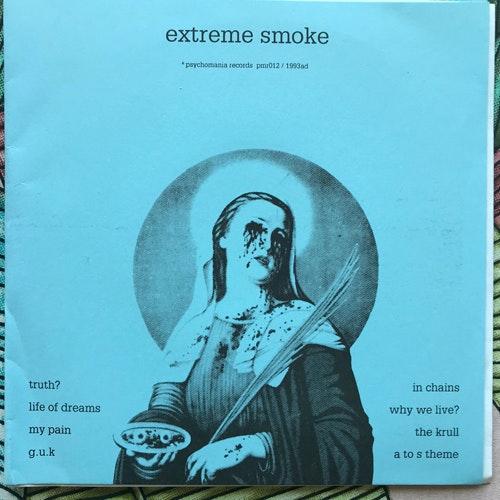 "EXTREME SMOKE Extreme Smoke (Psycho Mania - UK original) (EX) 7"""