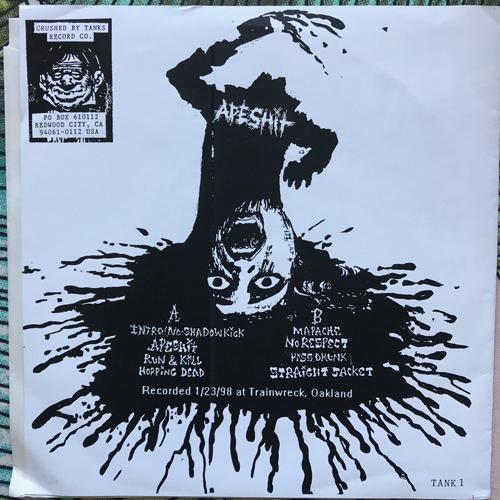 """APESHIT Apeshit (Crushed By Tanks - USA original) (EX) 7"""""""