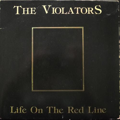 "VIOLATORS, the Life On The Red Line (Future - Sweden original) (VG+) 7"""