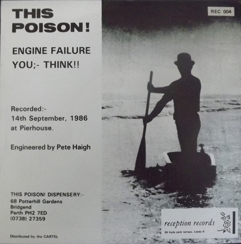 """THIS POISON! Engine Failure (Reception - UK original) (EX) 7"""""""