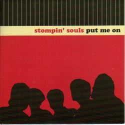 "STOMPIN' SOULS Put Me On (Self released - Sweden original) (EX/NM) 7"""