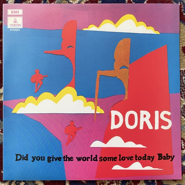 DORIS Did You Give The World Some Love Today, Baby (Blue vinyl) (EMI - Europe 2011 reissue) (EX) LP