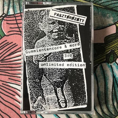PASZTÖRÖZÖTT Gummientencore (Self released - Germany 3rd edition) (EX) TAPE