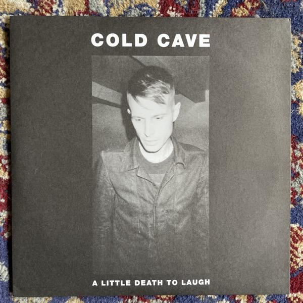 "COLD CAVE A Little Death To Laugh (Heartworm - USA original) (EX) 7"""
