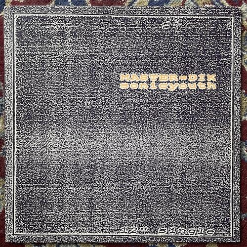 "SONIC YOUTH Master=Dik / Beat On The Brat (SST - USA original) (VG+) 12"" EP"