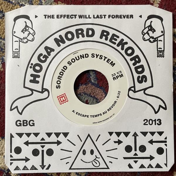 "SORDID SOUND SYSTEM Escape Temps Au Revoir (Höga Nord - Sweden original) (NM) 7"""