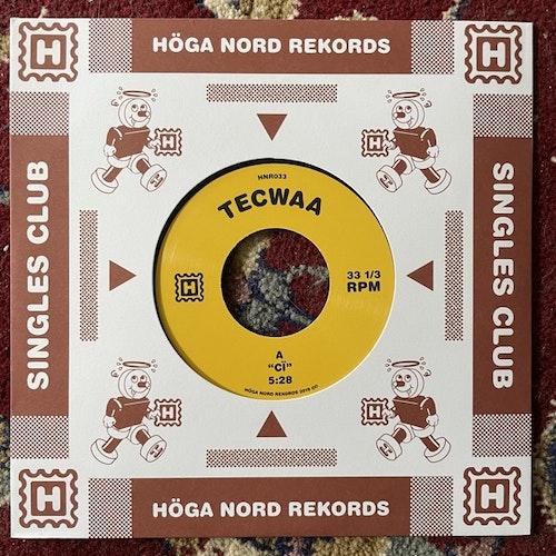 "TECWAA Cï (Höga Nord - Sweden original) (NM) 7"""