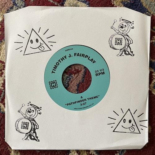 "TIMOTHY J. FAIRPLAY Pathfinder Theme (Höga Nord - Sweden original) (EX/NM) 7"""