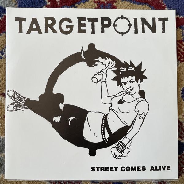 "TARGETPOINT Street Comes Alive (Words of Wisdom - Sweden original) (EX) 7"""