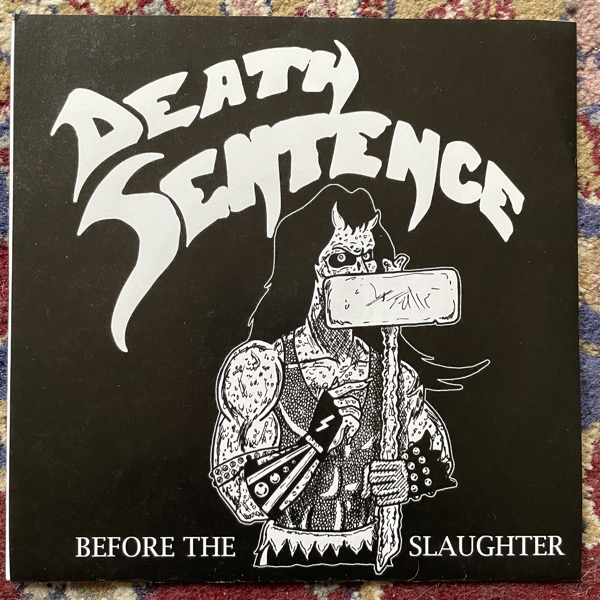 "DEATH SENTENCE Before The Slaughter (No label - USA original) (EX) 7"""