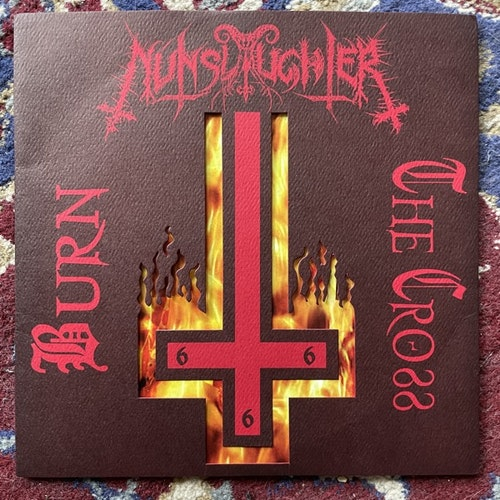 "NUNSLAUGHTER Burn The Cross (Splatter vinyl) (Hells Headbangers - USA original) (EX) 7"""