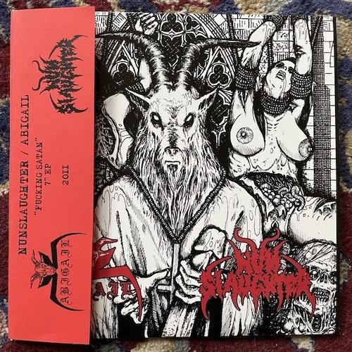"NUNSLAUGHTER / ABIGAIL Fucking Satan (Turanian Honour - Hungary original) (NM/EX) 7"""