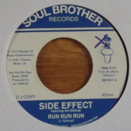 "SIDE EFFECT Run Run Run (Soul Brother - UK reissue) (EX) 7"""