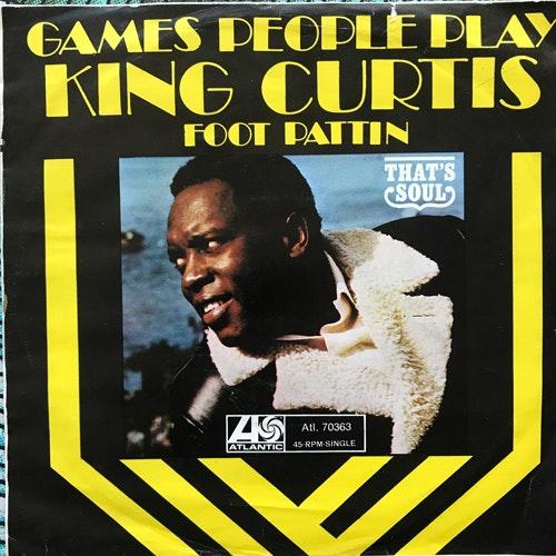 "KING CURTIS & THE KINGPINS Games People Play (Atlantic - Germany original) (VG) 7"""