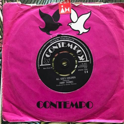 "JIMMY THOMAS All God's Children (Contempo - UK original) (G/VG) 7"""