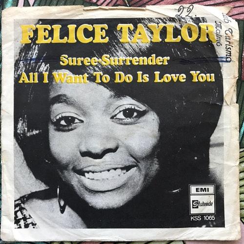 """FELICE TAYLOR Suree-Surrender (Stateside - Sweden original) (G/VG) 7"""""""