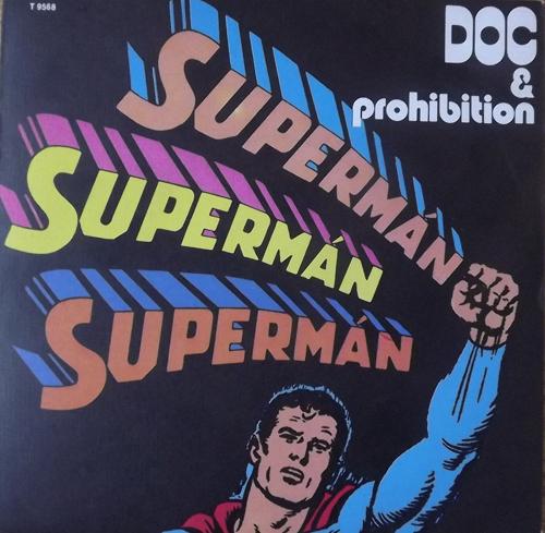 "DOC & PROHIBITION Superman (Sonet - Scandinavia original) (EX) 7"""
