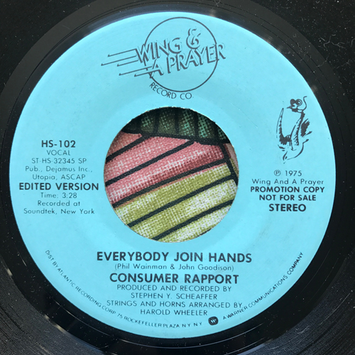 """CONSUMER REPORT Everybody Join Hands (Promo) (Wing And A Prayer - USA original) (VG+) 7"""""""