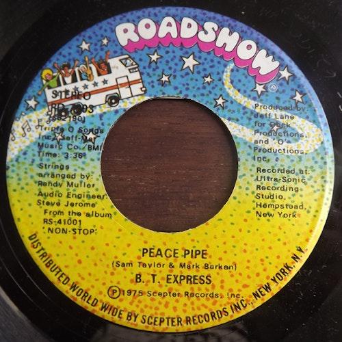 """B.T. EXPRESS Peace Pipe (Roadshow - USA original) (EX) 7"""""""