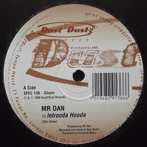 "MR. DAN Introoda Hooda/V (Dust 2 Dust - UK original) (VG+) 12"""