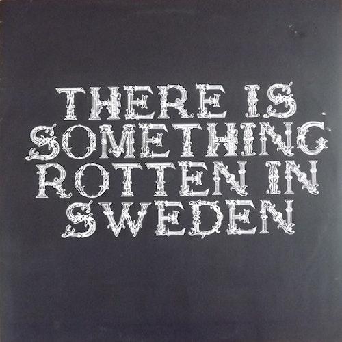 "HUNDARNA FRÅN SÖDER There Is Something Rotten In Sweden (Body To Body - Sweden original) (VG+/NM) 12"""