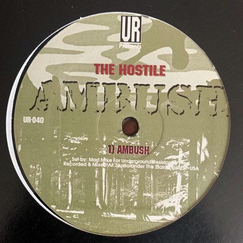 "HOSTILE, the Ambush (Underground Resistance - USA original) (VG+) 12"""