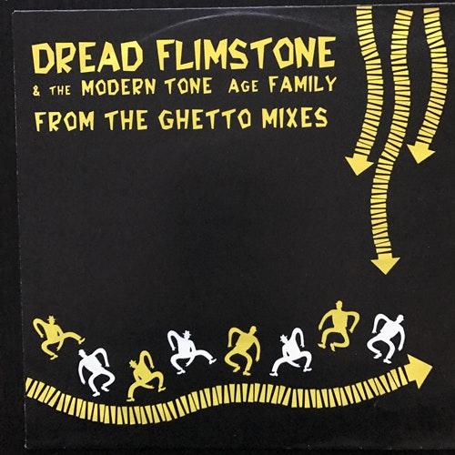 "DREAD FLIMSTONE & THE MODERN TONE AGE FAMILY From The Ghetto Mixes (Scotti Bros. - Europe original) (VG+/EX) 7"""