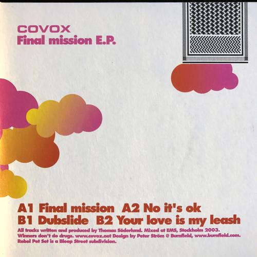 "COVOX Final Mission E.P. (Rebel Pet Set - Sweden original) (EX/NM) 7"""