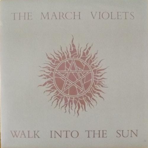 """MARCH VIOLETS, the Walk Into The Sun (Rebirth - UK original) (EX) 7"""""""