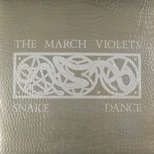 """MARCH VIOLETS, the Snake Dance (Rebirth - UK original) (EX) 7"""""""