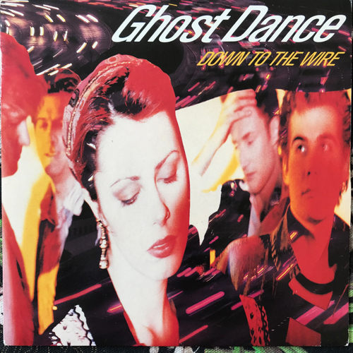 """GHOST DANCE Down To The Wire (Chrysalis - UK original) (VG+) 7"""""""